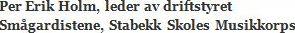 Per Hol, Smågard.